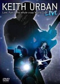Love, Pain & The Whole Crazy World Tour Live DVD