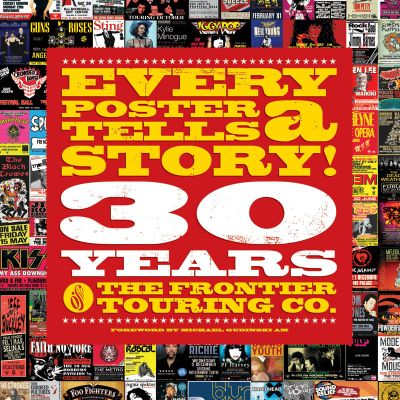 Every Poster Tells A Story! 30 Years of the Frontier Touring Company
