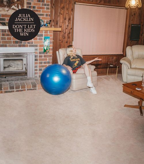 Don't Let the Kids Win - CD  by Julia Jacklin