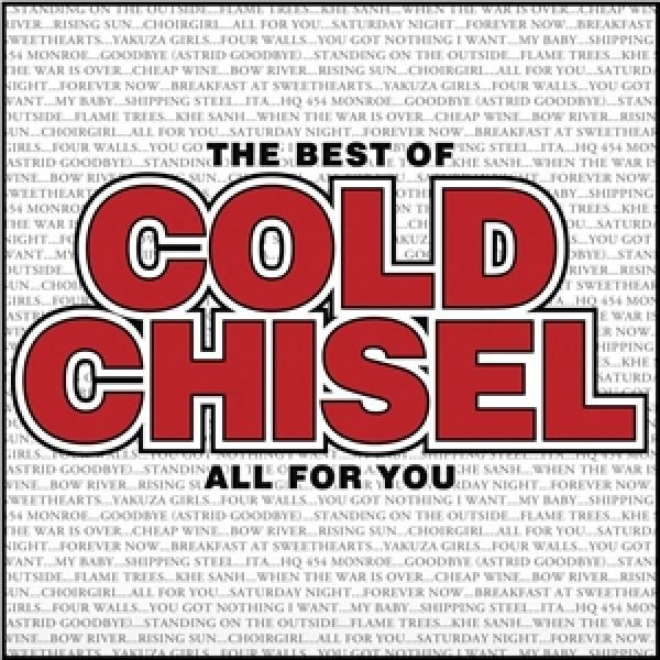 All For You - The Best Of Cold Chisel