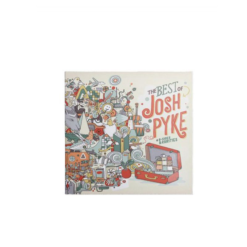 Best Of Josh Pyke & B-Sides + Rarities CD